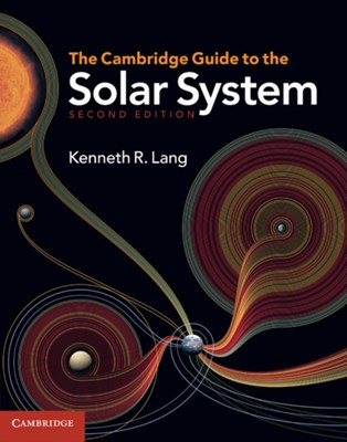 The Cambridge Guide to the Solar System Kenneth R. (Tufts University Lang 9780521198578