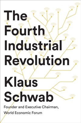 The Fourth Industrial Revolution Klaus Schwab 9780241300756