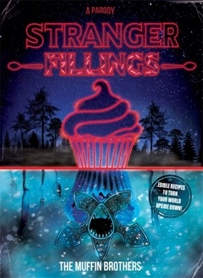 Stranger Fillings The Muffin Brothers 9781409173359