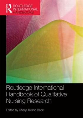 Routledge International Handbook of Qualitative Nursing Research  9781138955233