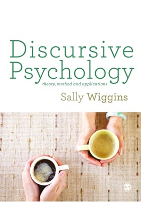 Discursive Psychology Sally Wiggins 9781473906747