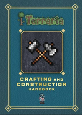 Terraria: Crafting and Construction Handbook  9780141369907