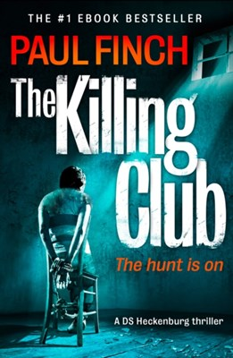 The Killing Club Paul Finch 9780007551255
