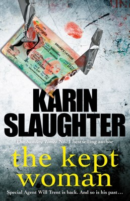 The Kept Woman Karin Slaughter 9781780893587