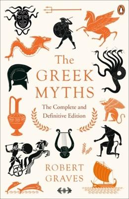 The Greek Myths Robert Graves 9780241982358