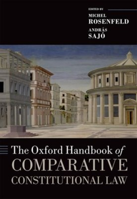 The Oxford Handbook of Comparative Constitutional Law  9780199689286