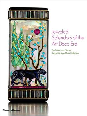 Jeweled Splendours of the Art Deco Era Pierre Rainero, Princess Catherine Aga Khan 9780500519479