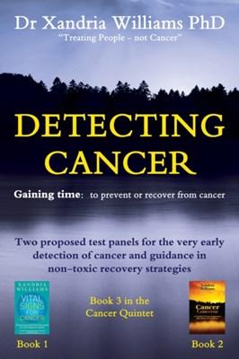Detecting Cancer Xandria Williams 9780956855237