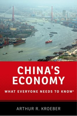 China's Economy Arthur R. (Managing Director Kroeber 9780190239039
