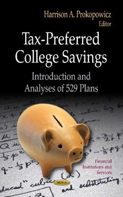 Tax-Preferred College Savings  9781624179341