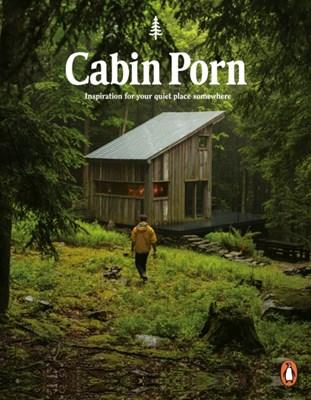 Cabin Porn Zach Klein, Steven Leckart 9780141982144