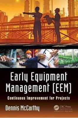 Early Equipment Management (EEM) Dennis McCarthy 9781138217898