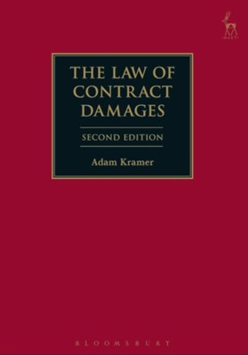 The Law of Contract Damages Adam Kramer 9781509915842