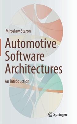 Automotive Software Architectures Miroslaw Staron 9783319586090