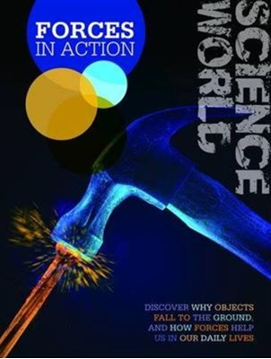 Forces in Action Kathryn Whyman 9781910512166