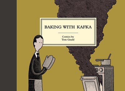 Baking with Kafka Tom Gauld 9781786891501