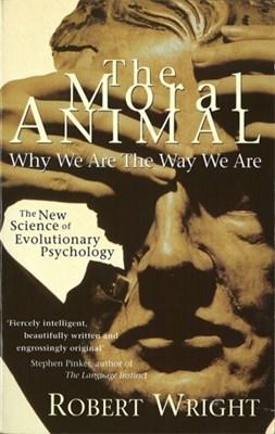 The Moral Animal Robert Wright 9780349107042