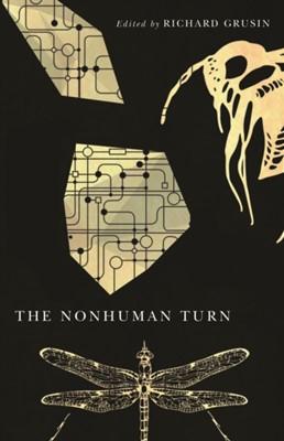 The Nonhuman Turn  9780816694679