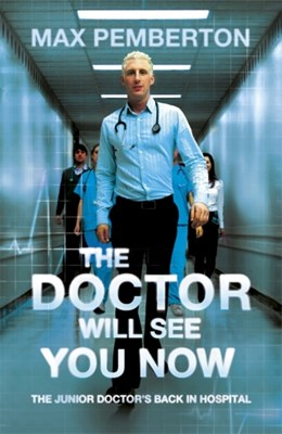 The Doctor Will See You Now Max Pemberton 9780340919958
