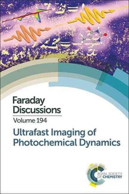 Ultrafast Imaging of Photochemical Dynamics  9781782624790