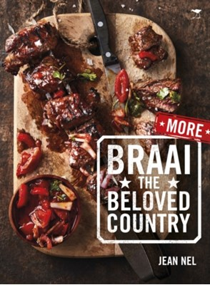 More braai the beloved country Jean Nel 9781431424290