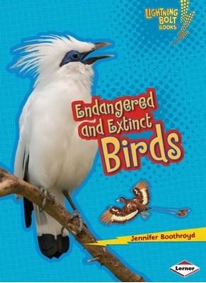Endangered and Extinct Birds Jennifer Boothroyd 9781467723695
