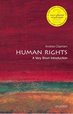Human Rights: A Very Short Introduction Andrew Clapham 9780198706168