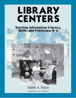 Library Centers Judith Anne Sykes 9781563085079