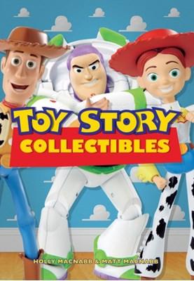 Toy Story Collectibles Matt MacNabb, Holly MacNabb 9781445670461