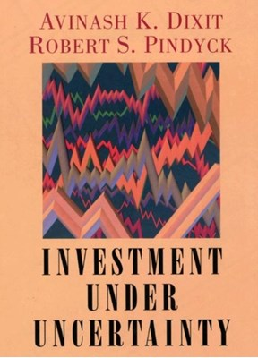 Investment under Uncertainty Robert S. Pindyck, Avinash K. Dixit 9780691034102