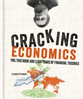 Cracking Economics Tejvan Pettinger 9781844039319