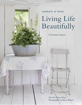 Living Life Beautifully Nancy Alsop, Christina Strutt 9781782490531