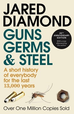 Guns, Germs and Steel Jared Diamond 9780099302780