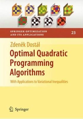 Optimal Quadratic Programming Algorithms Zdenek Dostal 9780387848051