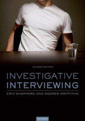 Investigative Interviewing Andy Griffiths, Eric Shepherd 9780199681891