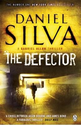 The Defector Daniel Silva 9780141042763