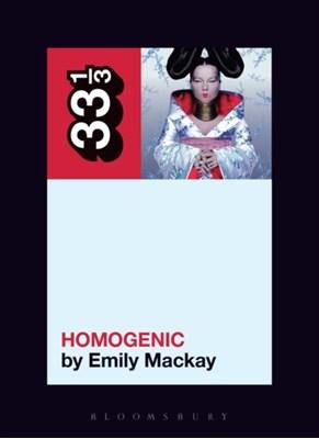 Bjoerk's Homogenic Emily MacKay 9781501322747