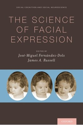 The Science of Facial Expression  9780190613501
