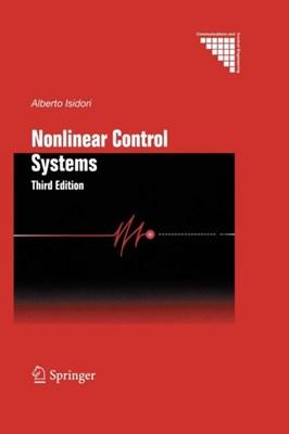 Nonlinear Control Systems Alberto Isidori 9781447139096