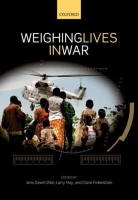 Weighing Lives in War  9780198796183