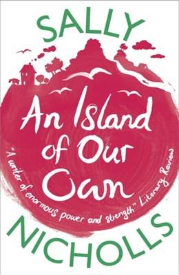 An Island of Our Own Sally Nicholls 9781407124339