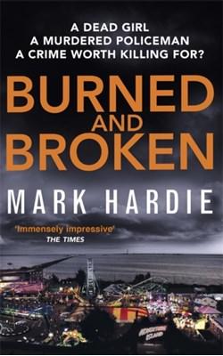 Burned and Broken Mark Hardie 9780751562088