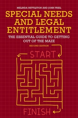 Special Needs and Legal Entitlement, Second Edition Melinda Nettleton, John Friel 9781849057066