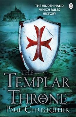 The Templar Throne Paul Christopher 9780241951194