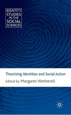 Theorizing Identities and Social Action  9780230580886