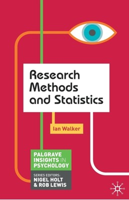 Research Methods and Statistics Ian Walker 9780230249882