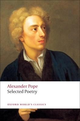 Selected Poetry Alexander Pope 9780199537600