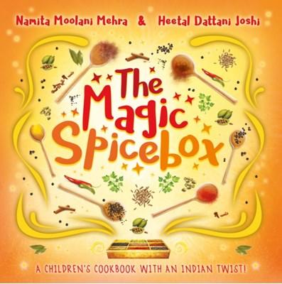 The Magic Spice Box Namita Moolani Mehra, Heetal Dattani Joshi 9781407181554
