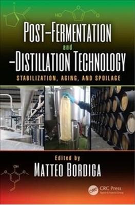 Post-Fermentation and -Distillation Technology  9781498778695