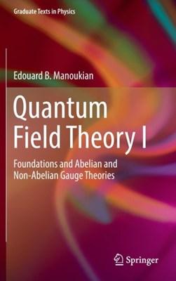 Quantum Field Theory I Edouard B. Manoukian 9783319309385